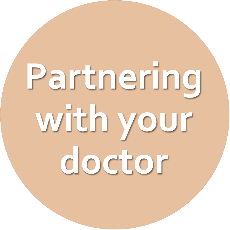 Partnering with your doctor